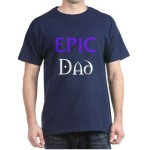 epic dad t-shirt fathers day