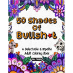50 shades of bullshit coloring book