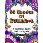 50 shades of bullshit coloring book
